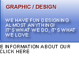 Graphic / Design. We have fun designing almost anything! It's what we do, it's what we love